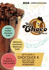 Cafe Franchise Opportunities In India - Cafe Chococraze -Chocolick B